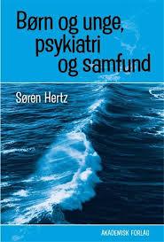 børn og unge psykiatri og samfund søren hertz PsykologiViden